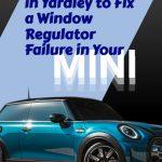 MINI Window Regulator Story Cover Image